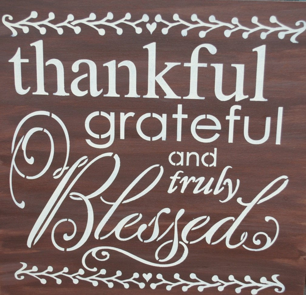 Thankful, Grateful and truly Blessed poster